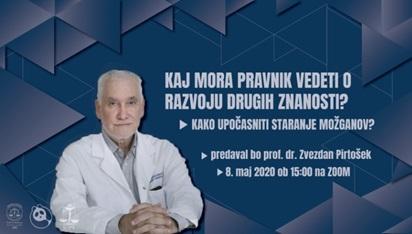 Predavanje prof. dr. Zvezdana Pirtoška: Kako upočasniti staranje možganov?